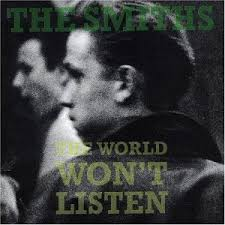 Smiths - The World Won't Listen