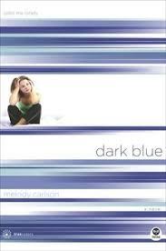dark blue by melody carlson