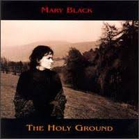 mary black the holy ground