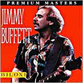 Jimmy Buffett - Biloxi