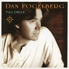 Dan Fogelberg - Full Circle