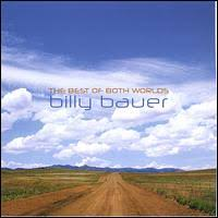 Billy Bauer - The Best Of Both Worlds