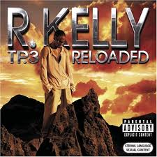 R. Kelly - TP3 : Reloaded