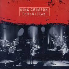 king crimson thrakattak