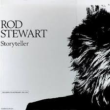 Rod Stewart - Storyteller - The Complete Anthology 1964-1990