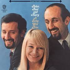 Peter, Paul & Mary - When The Ship Comes In