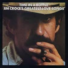 Jim Croce - The Definitive Collection: Time In A Bottle (disc 1)