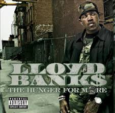 Lloyd Banks - Hunger For More