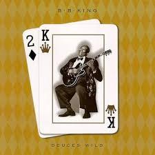 bb king deuces wild
