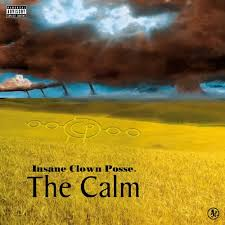 Insane Clown Posse - The Calm