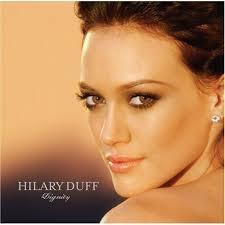 dignity hillary duff