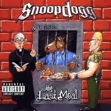 last meal snoop dogg
