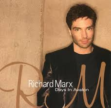 Richard Marx - Days In Avalon