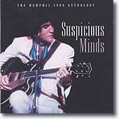 Elvis Presley - Suspicious Minds - The Memphis 1969 Anthology (Disc 1)