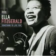 Ella Fitzgerald - Something To Live For