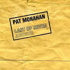 pat monahan last of seven