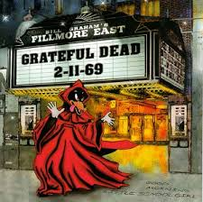Grateful Dead - Fillmore East 2/11/69
