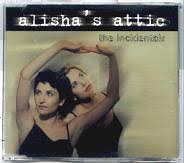 Alisha's Attic - The Incidentals