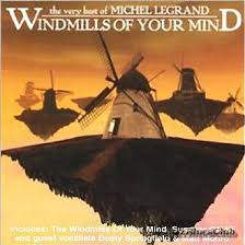 Michel Legrand - The Windmills Of Your Mind