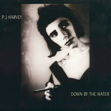 P.j. Harvey - Down By The Water