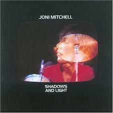 joni mitchell shadows and light