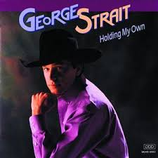 George Strait - Holding My Own