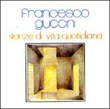 Francesco Guccini - Stanze Di Vita Quotidiana