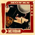 Monks Of Doom - Meridian