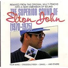 Elton John - The Superior Sound Of Elton John 1970-1975