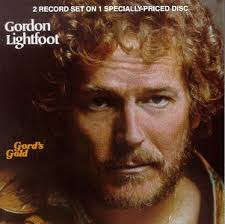 Gordon Lightfoot - Gord's Gold, Volume 1