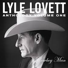 Lyle Lovett - Cowboy Man