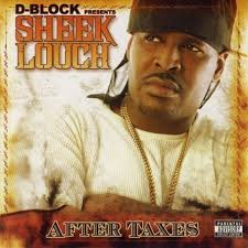 Sheek Louch - After Taxes