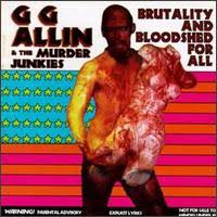 GG Allin - I'll Slice Your Fucking Throat