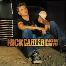 nick carter now or never