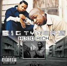 Big Tymers - Hood Rich