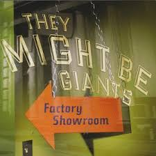 they might be giants factory showroom