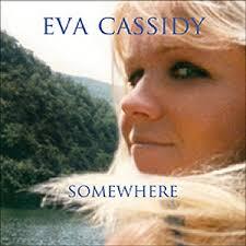 eva cassidy somewhere