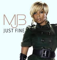 mary j blige just fine