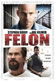 felon the movie