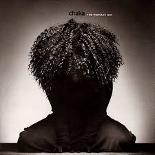 Chaka Khan - The Woman I Am