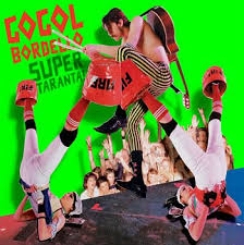 Gogol Bordello - Your Country