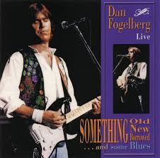 Dan Fogelberg - Something Old, Something New, Something Borrowed...and Some