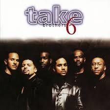 take 6 brothers