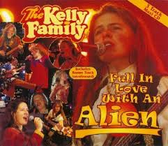 Kelly Family - Fell In Love With An Alien