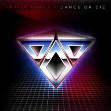 Family Force 5 - Dance Or Die