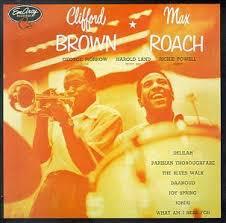 max roach clifford brown