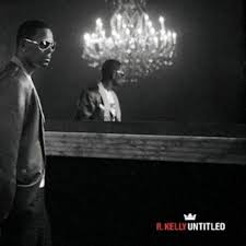 R. Kelly - Untitled