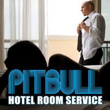 pitbull hotel room service