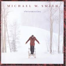 Michael W. Smith - Christmas