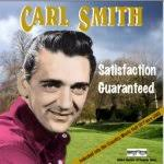 Carl Smith - That's The Kind Of Love I'm Looking For